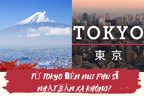 Núi phú sĩ cách tokyo bao xa